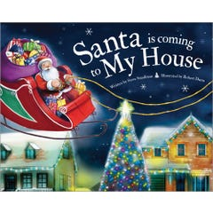 Santa Is Coming to My House