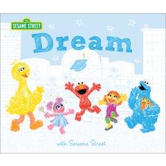 Dream: with Sesame Street