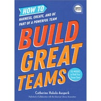 Build Great Teams (Ignite Reads)
