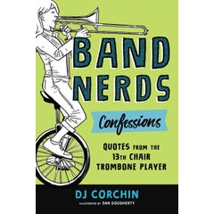 Band Nerds Confessions
