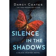 Silence in the Shadows