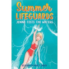 Summer Lifeguards: Jenna Tests the Waters