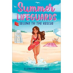Summer Lifeguards: Selena to the Rescue