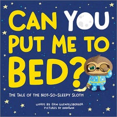 Can You Put Me to Bed?