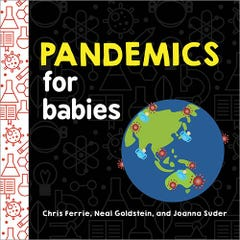 Pandemics for Babies