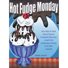 Hot Fudge Monday