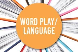 Word Play/Language