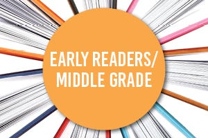 Early Readers/Middle Grade