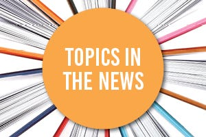 Topics in the News